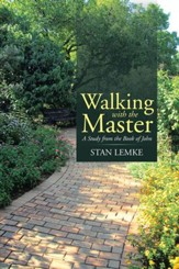 Walking with the Master: A Study from the Book of John - eBook