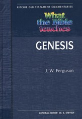 What the Bible Teaches: Genesis