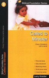 Called to Minister, Biblical Foundation Series