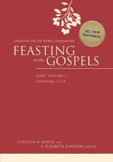 Feasting on the Gospels-Luke, Volume 2: A Feasting on the Word Commentary - eBook
