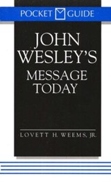Pocket Guide to John Wesley's Message Today