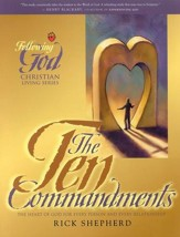 The Ten Commandments (Following God Series)