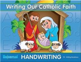 Writing Our Catholic Faith: Writing Readiness, Grade Pre-K