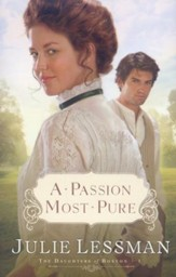 A Passion Most Pure, The Daughters of Boston Series #1
