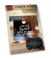 Sweet Life Café Session 2 Leader Guide