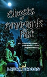 Ghosts of Graveyards Past - eBook