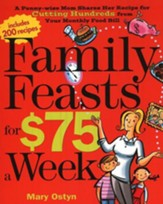 Family Feasts for $75 a Week