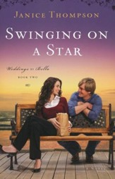 Swinging on a Star, Weddings by Bella Series #2