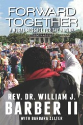 Forward Together: A Moral Message for the Nation - eBook