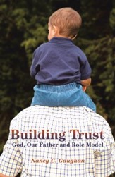 Building Trust: God, Our Father and Role Model - eBook