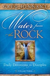 Water From the Rock: Daily Devotions for Disciples, Volume Three - eBook