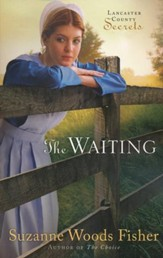 The Waiting, Lancaster County Secrets Series #2  - Slightly Imperfect