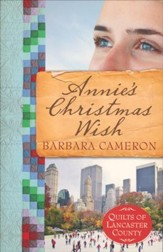 Annie's Christmas Wish, Quilts of Lancaster County Series #4