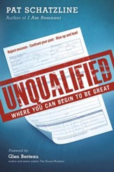 Unqualified: Where You Can Begin To Be Great Your Purpose - eBook