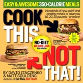 Cook This, Not That! Easy & Awesome 350-Calorie Meals - eBook