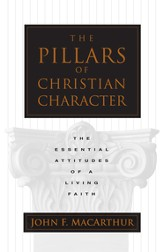 The Pillars of Christian Character: The Basic Essentials of a Living Faith - eBook