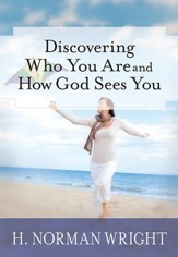 Discovering Who You Are and How God Sees You - eBook