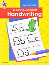 Beginning Manuscript Handwriting--Preschool to Grade K