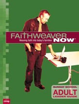 FaithWeaver Now Adult Leader Guide, Fall 2016