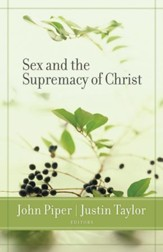 Sex and the Supremacy of Christ - eBook