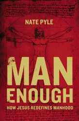 Man Enough: How Jesus Redefines Manhood - eBook