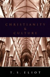 Christianity and Culture, T.S. Eliot