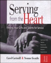 Serving from the Heart: Finding Your Gifts and Talents for Service - Revised/Updated Workbook - Slightly Imperfect