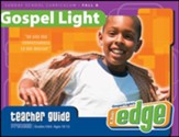 Gospel Light: Preteen Teacher Guide Grades 5 & 6 Fall 2016 Year B