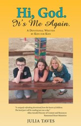 Hi, God. It's Me Again.: A Devotional Written by Kids for Kids - eBook