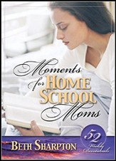 Moments for Homeschool Moms - Slightly Imperfect