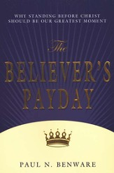 The Believer's Payday