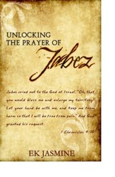 Unlocking The Prayer Of Jabez - eBook
