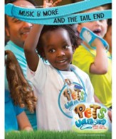 Pets Unleashed VBS: Music & More and The Tail End Leader Manual