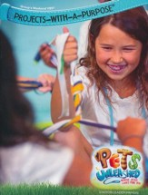 Pets Unleashed VBS: Projects-With-A-Purpose Leader Manual