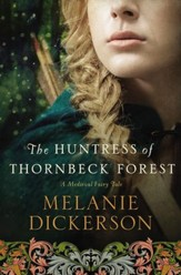 The Huntress of Thornbeck Forest - eBook