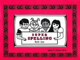 Super Spelling Book One (Second Edition)