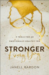 Stronger Every Day: 9 Tools for an Emotionally Healthy You
