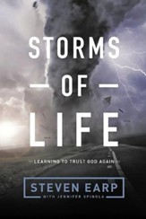 Storms of Life: Learning to Trust God Again