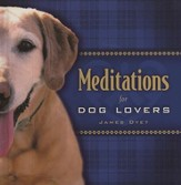 Meditations for Dog Lovers