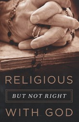 Religious, But Not Right With God (KJV), Pack of 25 Tracts