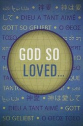 God So Loved...(KJV), Pack of 25 Tracts
