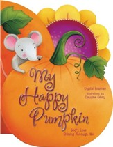 My Happy Pumpkin: God's Love Shining  through Me
