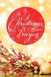 A Christmas Prayer (KJV), Pack of 25 Tracts