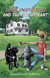 Howie Snuffelbean and The Fire Hydrant - eBook