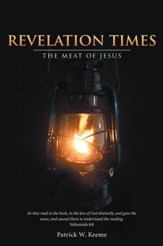 Revelation Times: The Meat of Jesus - eBook