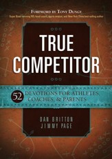 True Competitor: Devotions for Coaches, Athletes, and Parents - eBook