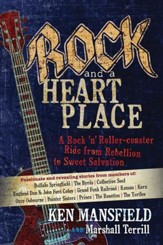 Rock and a Heart Place: A Rock 'n' Rollercoaster Ride from Rebellion to Sweet Salvation - eBook