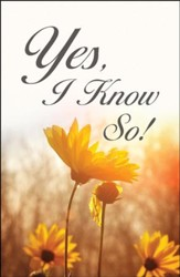 Yes, I Know So! (ESV), Pack of 25 Tracts