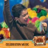 Passport to Peru VBS: Celebration Music CD