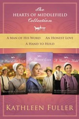 The Hearts of Middlefield Collection: A Man of His Word, An Honest Love, A Hand to Hold - eBook